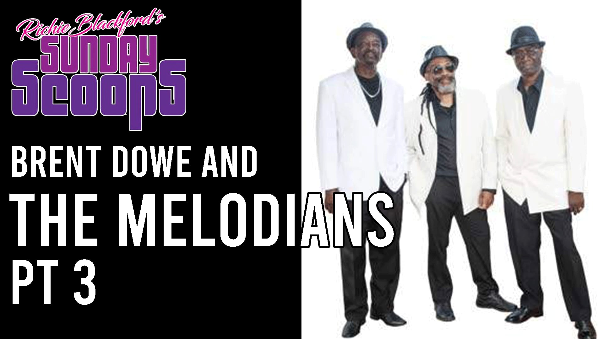 Brent Dowe and The Melodians 3