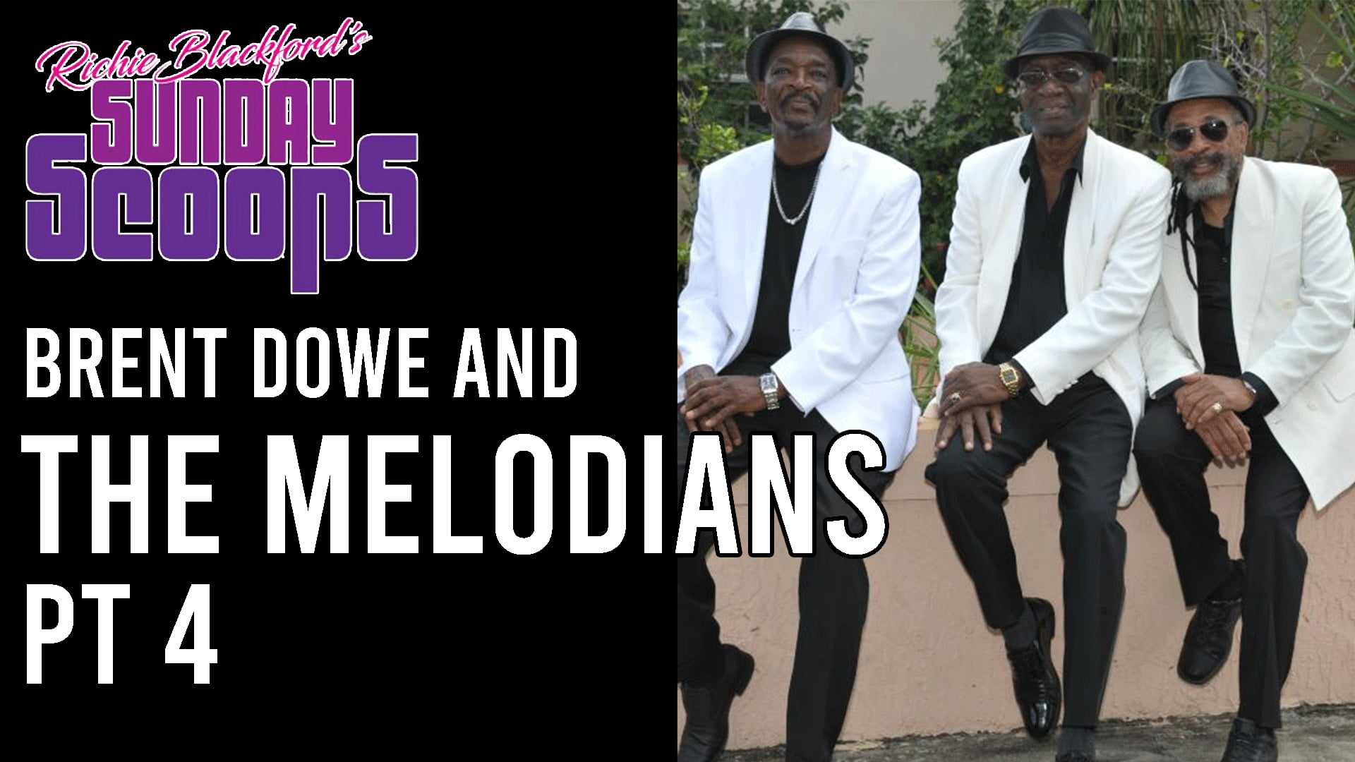 Brent Dowe and The Melodians 4