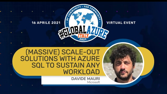 (Massive) Scale-Out Solutions with Azure SQL to sustain any workload