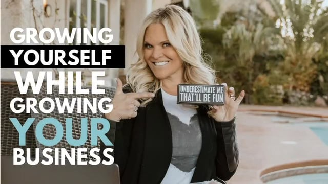 Growing Yourself While Growing Your Business