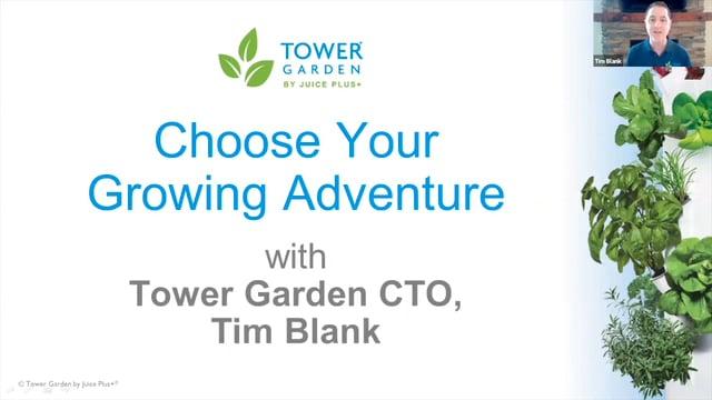 Tower Garden Choose Your Growing Adventure