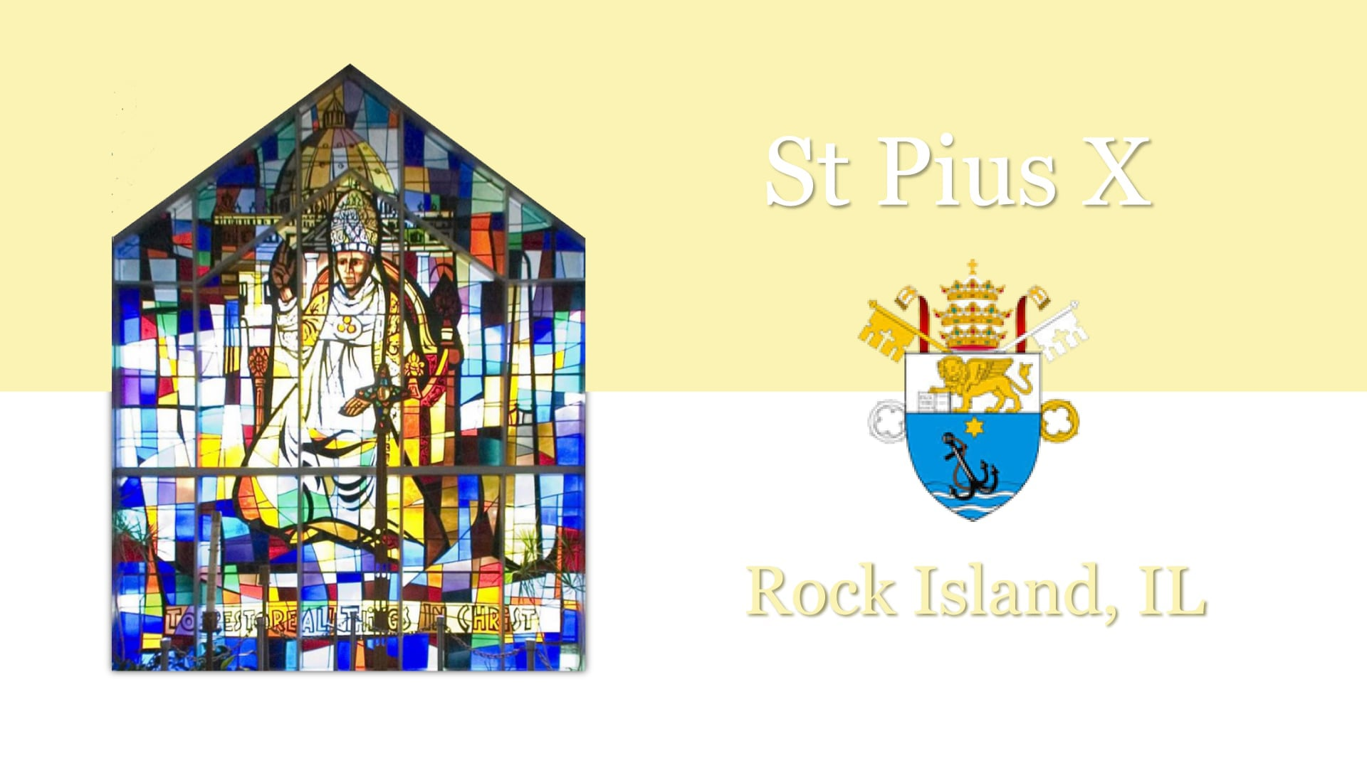 Fourth Sunday of Easter, April 25th, St Pius X, Rock Island