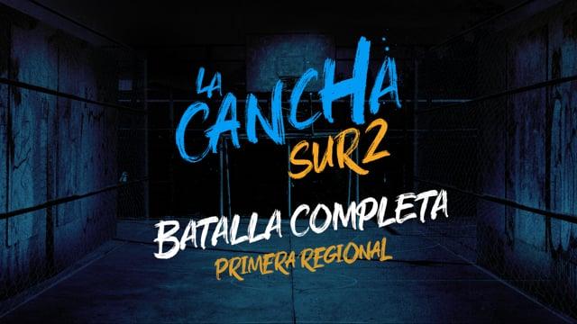 La Cancha Sur 2 | Batalla Completa