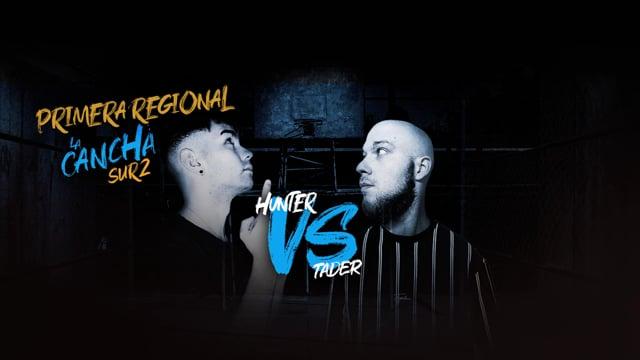 La Cancha Sur 2 | Semifinal | Hunter vs Tader