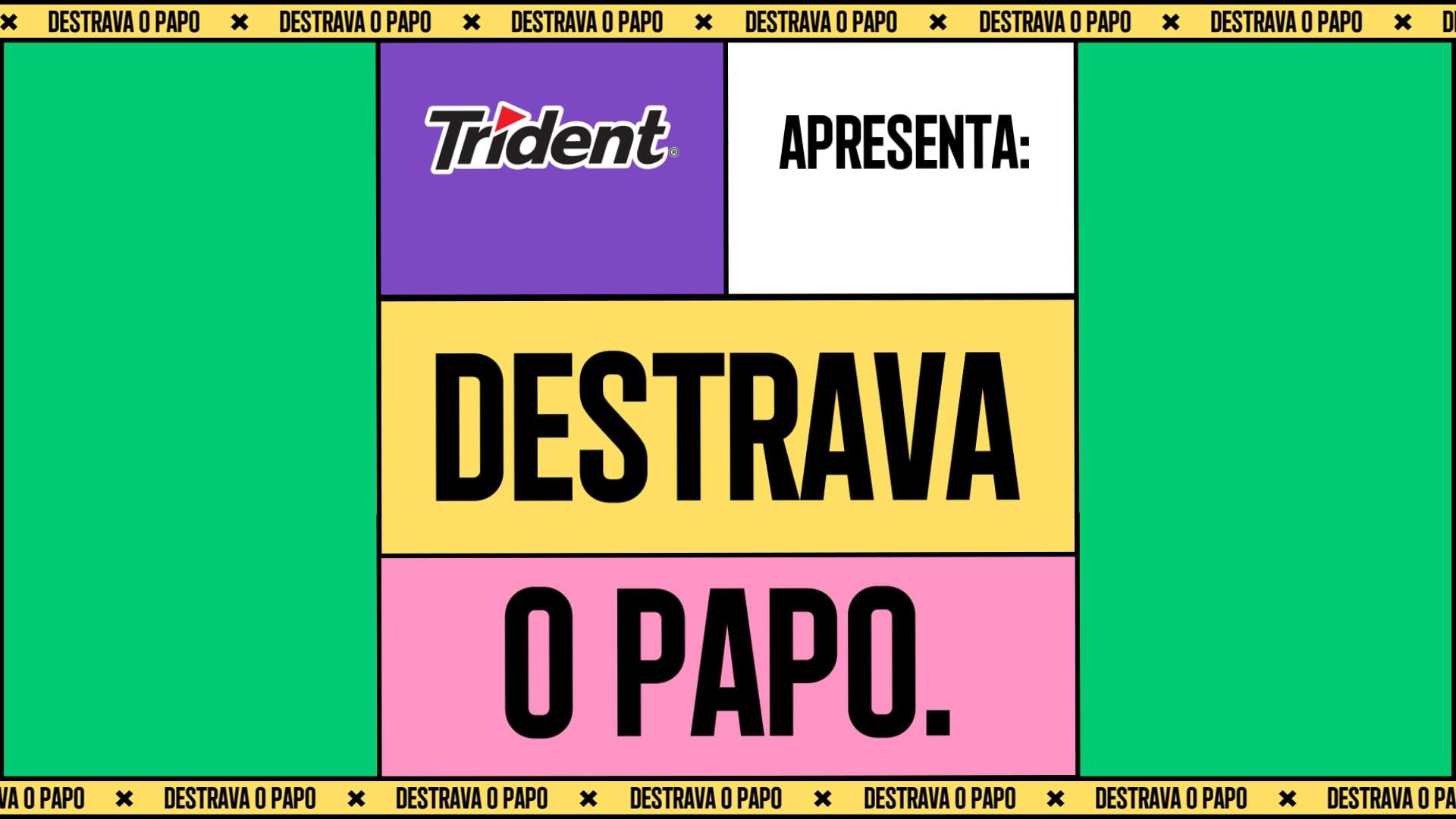 Trident   Destrava o Papo - Spotify Playlist