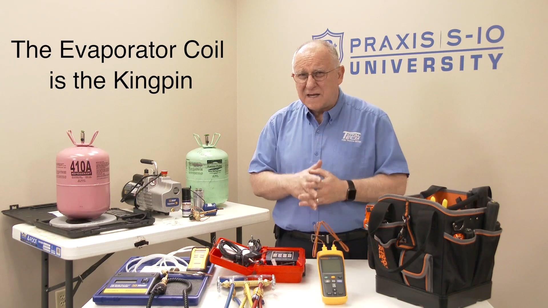 Service Technicians-Evaporator Coil is the Kingpin