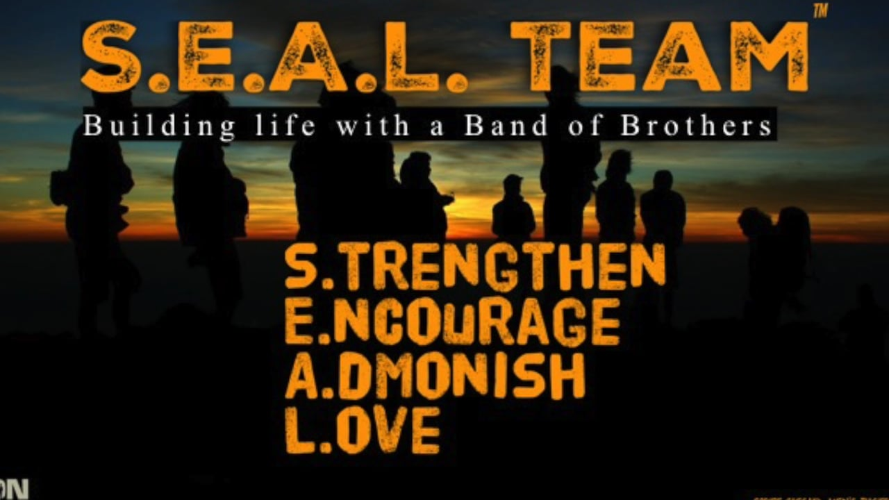 S.E.A.L. TEAM - Building Life with a Band of Brothers
