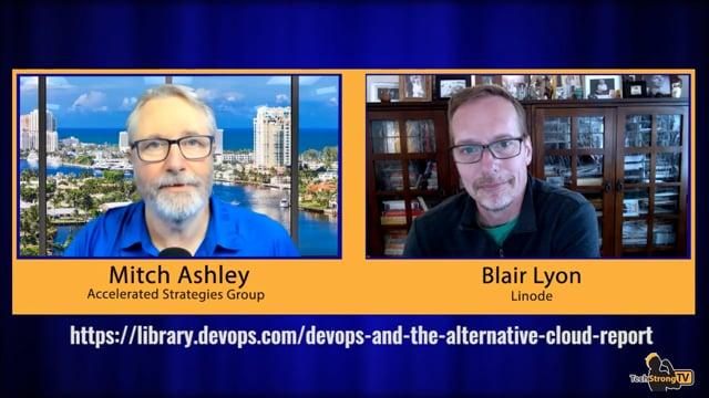 Alternative Cloud Success - Blair Lyon - TechStrong TV