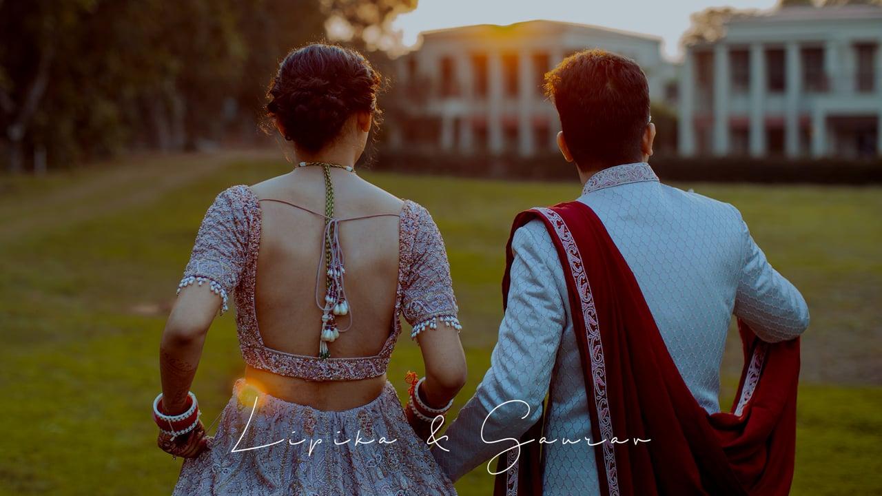 Lipika & Gaurav | Wedding Trailer