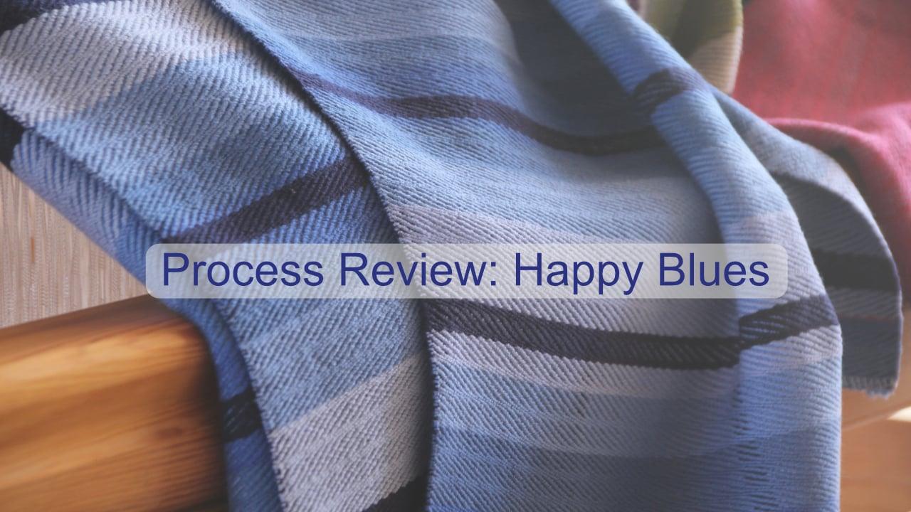 Process Review: Happy Blues.mp4