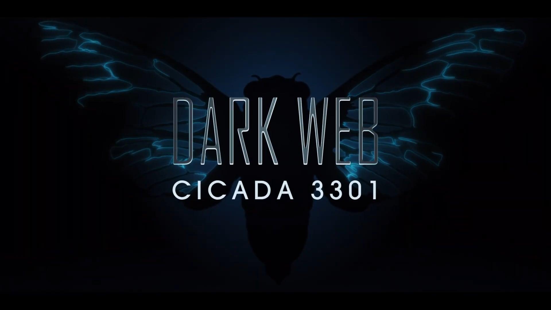 Dark Web Cicada 3301 | Lionsgate