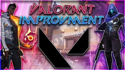 Improving at Valorant - Starting Out