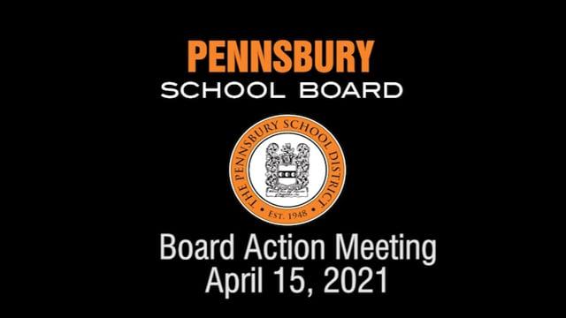 Pennsbury School Board Meeting for April 15 2021