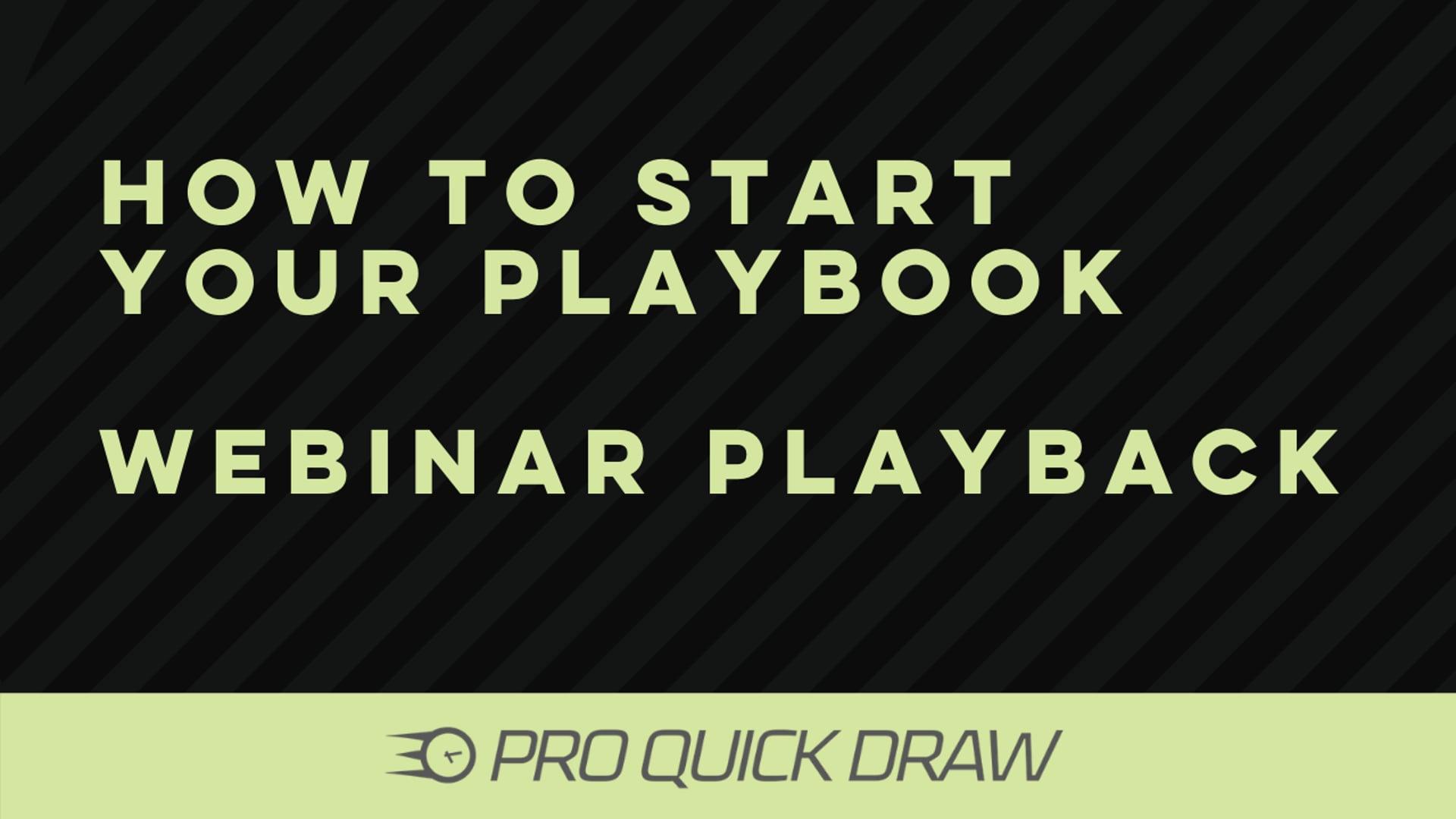 Webinar Playback: How to Start Your Playbook (Beginner)