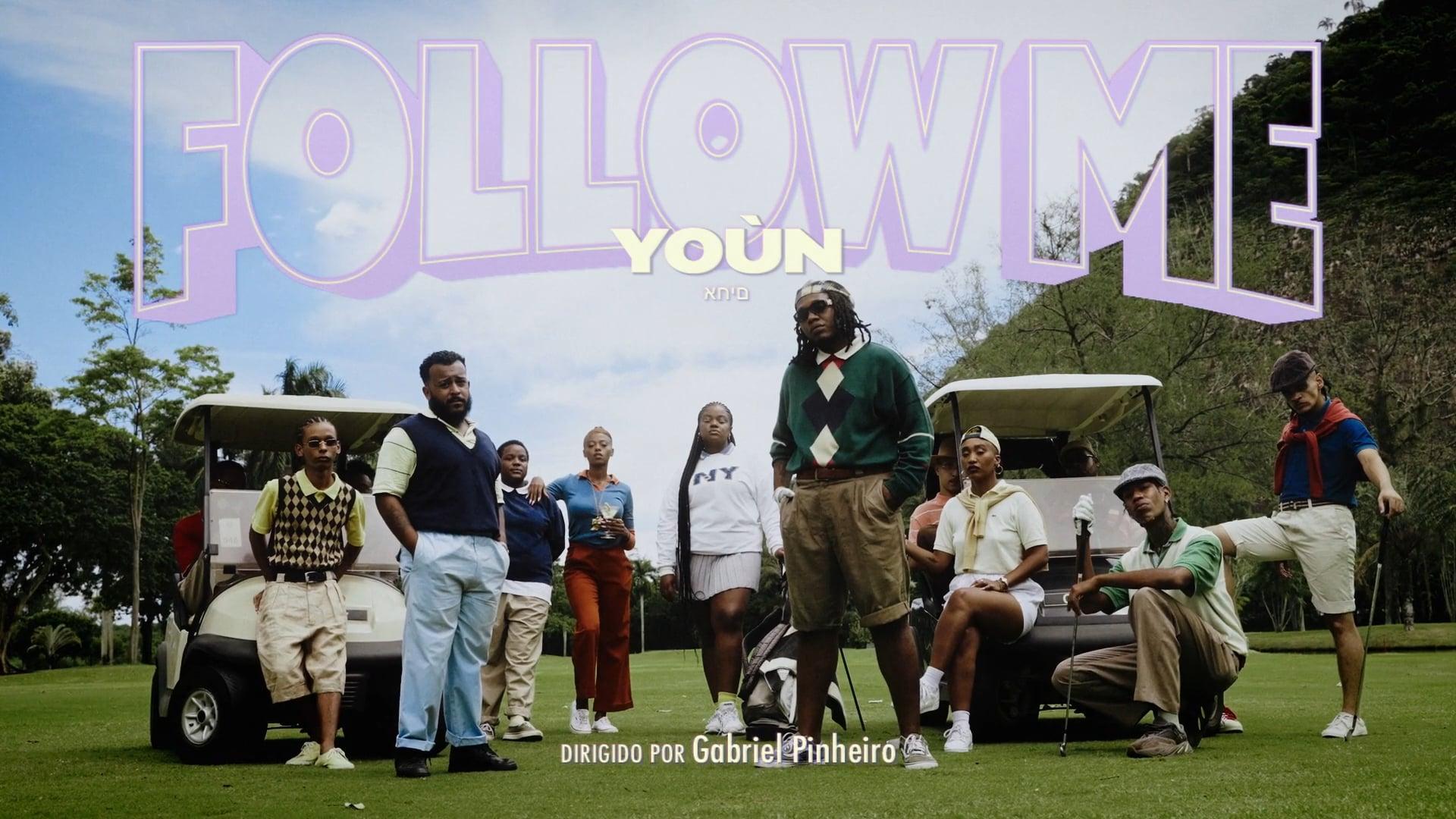 Yoùn - Follow Me - Dir.: Gabriel Pinheiro