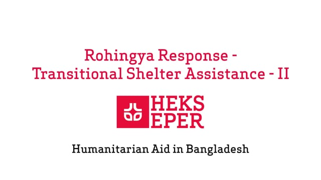 Transitional Shelter Assistance II for Rohingya Refugees explained