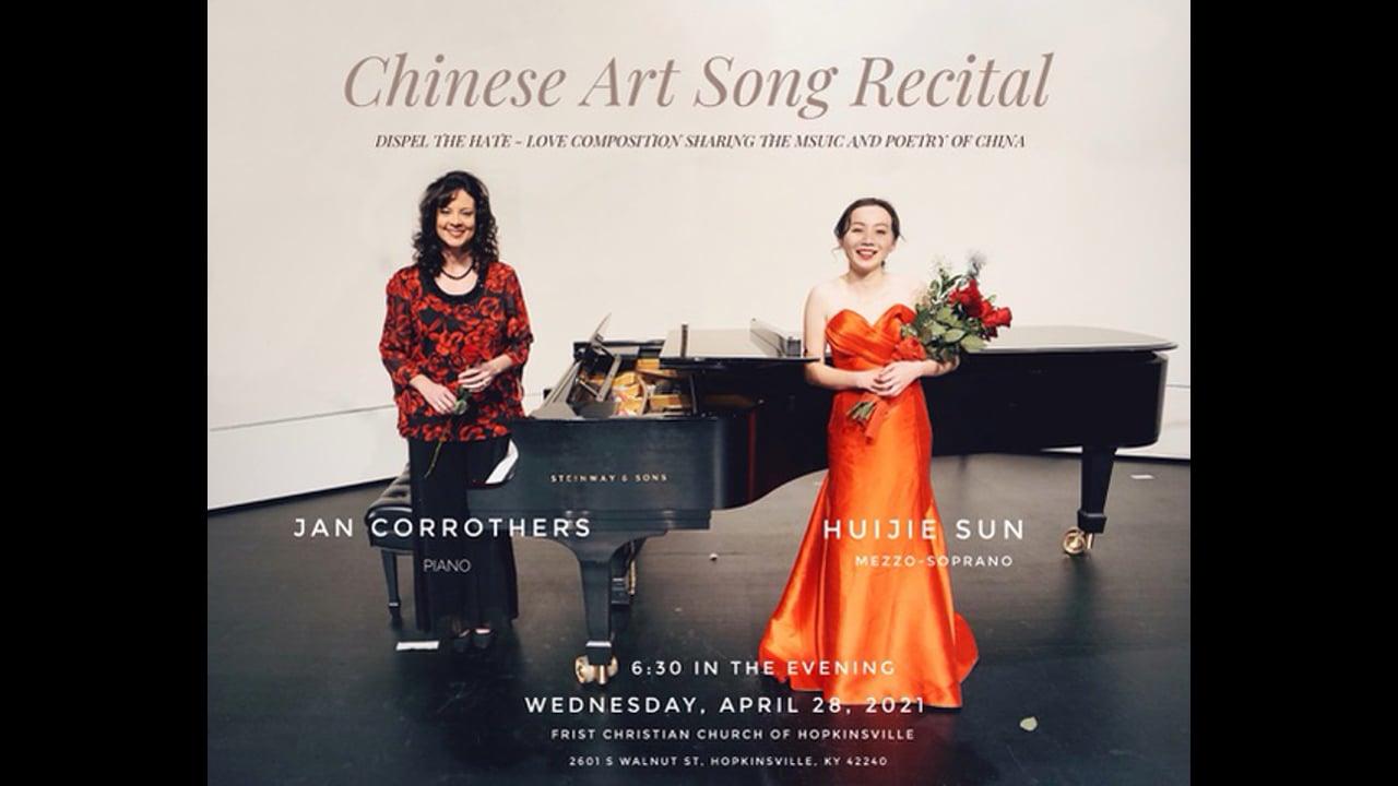 Chinese Art Song Recital - Huijie Sun - April 28, 2021