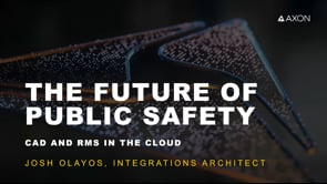 The Future of Public Safety: CAD & RMS in the Cloud