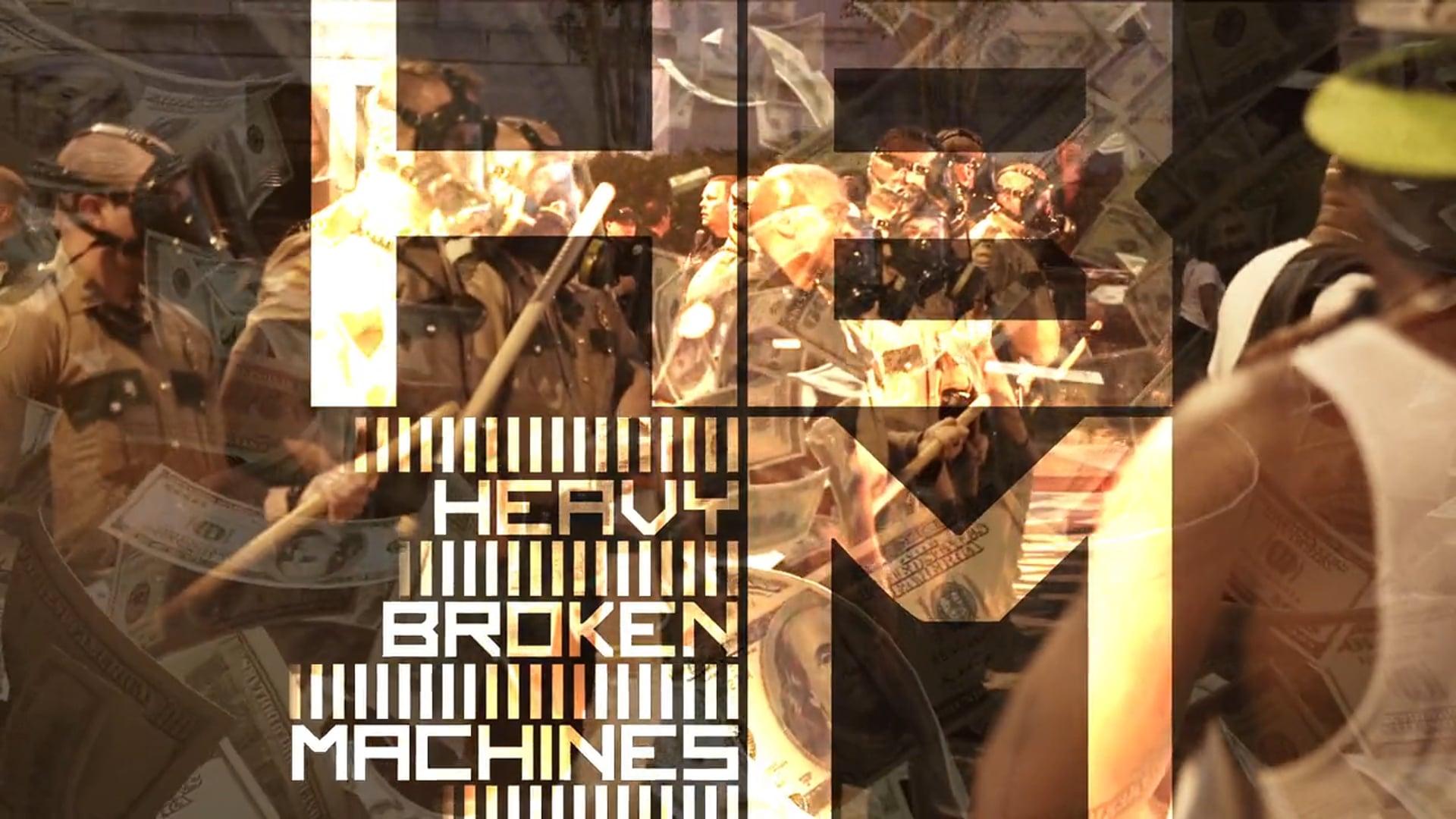 Heavy Broken Machines - 'We Are Here' Music Video