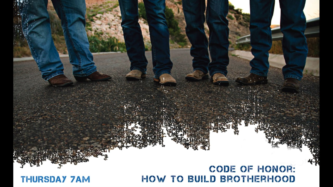 Code of Honor - How to Build Brotherhood