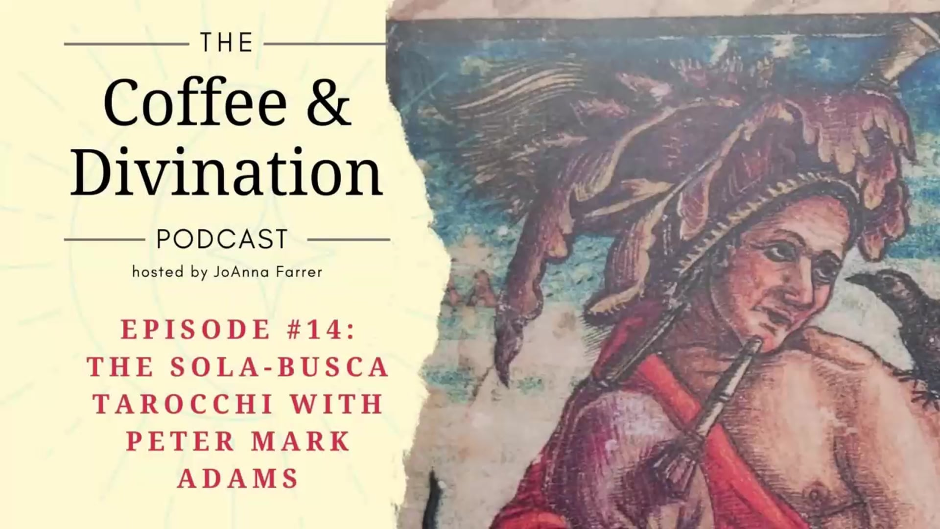 Coffee & Divination - Episode #14: The Sola-Busca Tarocchi and Renaissance Magic with Peter Mark Adams