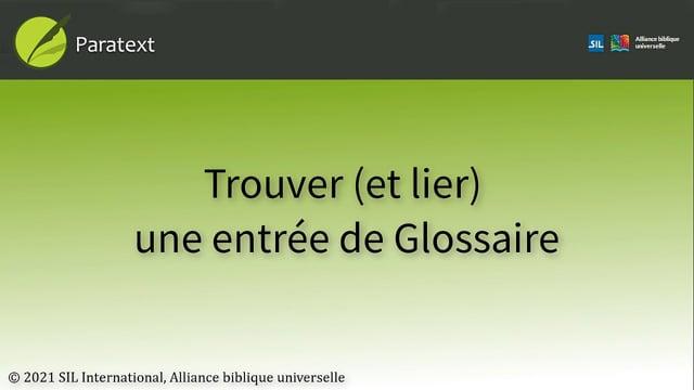 Lier les entrées de glossaire (9.0 1A4.c)