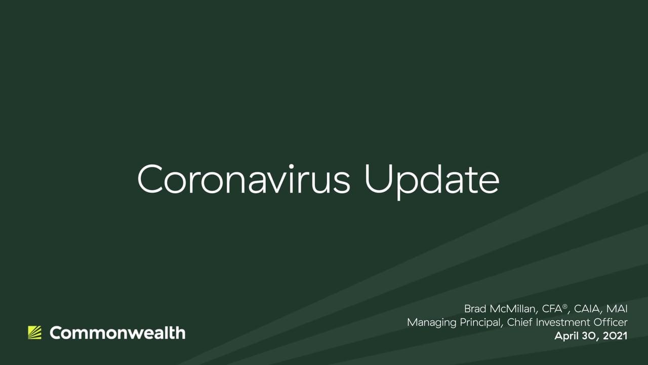 Coronavirus Update from Commonwealth CIO Brad McMillan, April 30, 2021