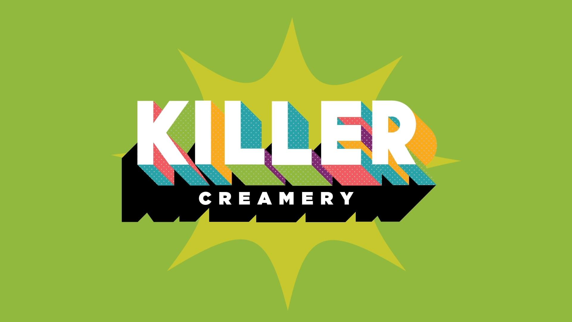 Killer Creamery