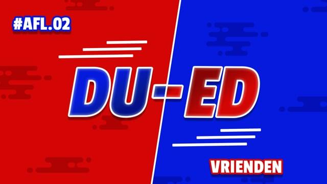DU-ED: AFL02 - Vrienden