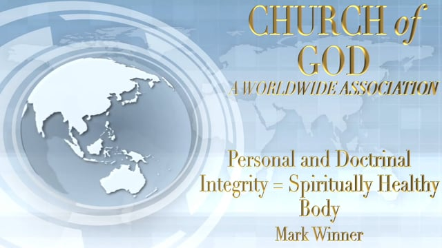 Personal and Doctrinal Integrity = Spiritually Healthy Body