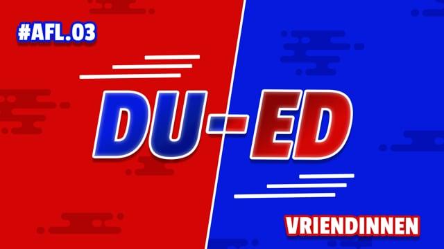 DU-ED: AFL03 - Vriendinnen