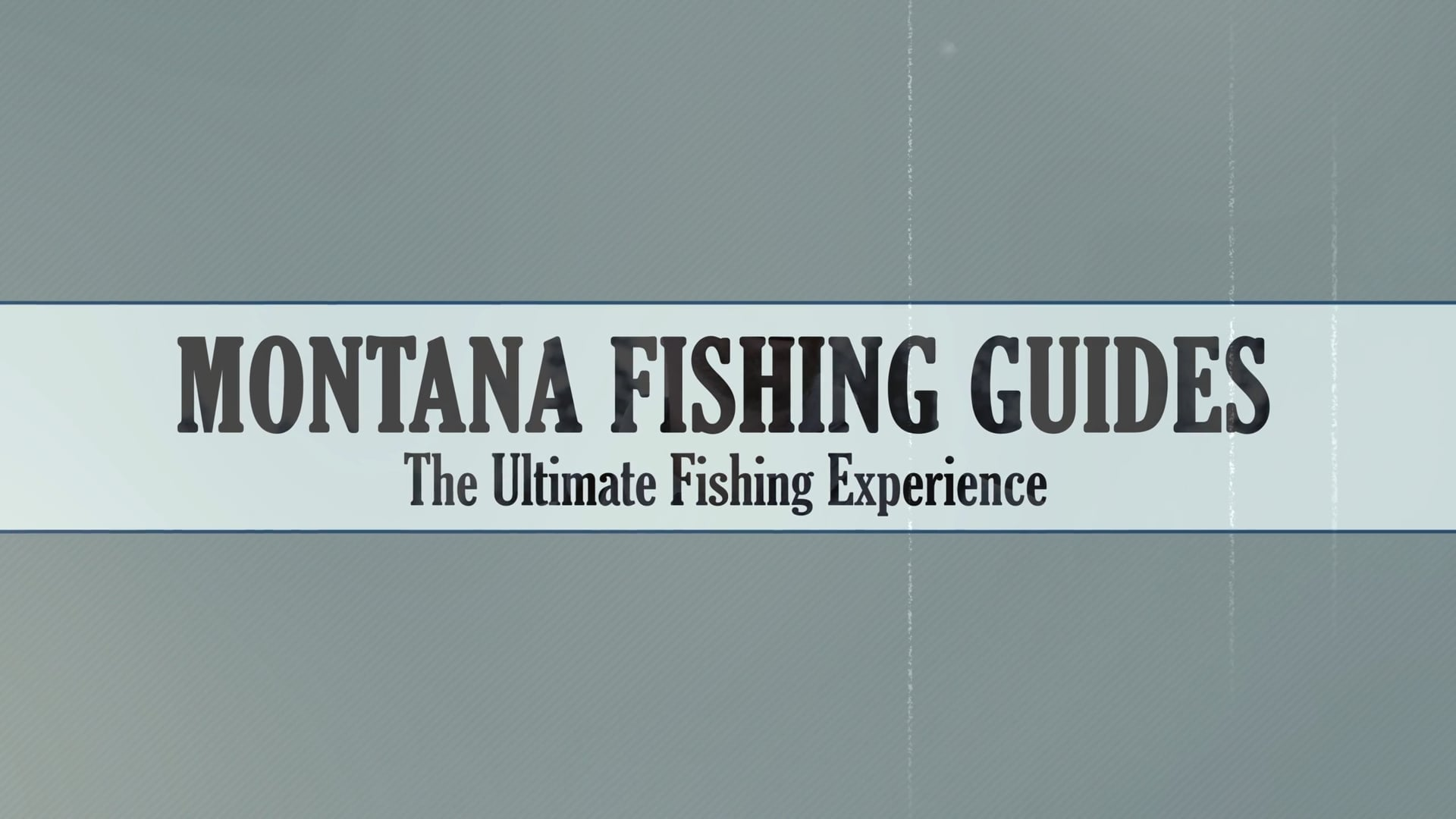 Montana Fishing Guides: The Ultimate Fishing Experience