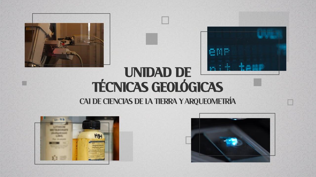Unidad de Técnicas Geológicas - CAI de Ciencias de la Tierra y Arqueometría