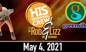 Rob & Lizz On Demand Tuesday, May 4, 2021