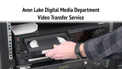 Thumbnail of video Avon Lake Digital Media Department Video Transfer Service PSA