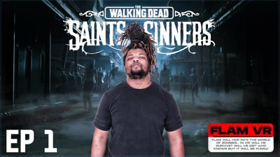 Flam's Walking Dead: Saints and Sinners VR Part 1