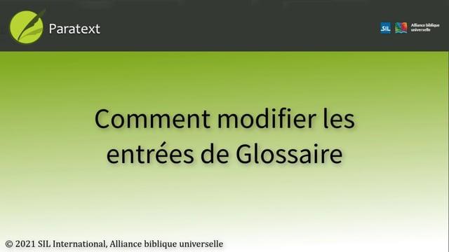 Comment modifier des entrées de glossaire (9.0 1A.4d)