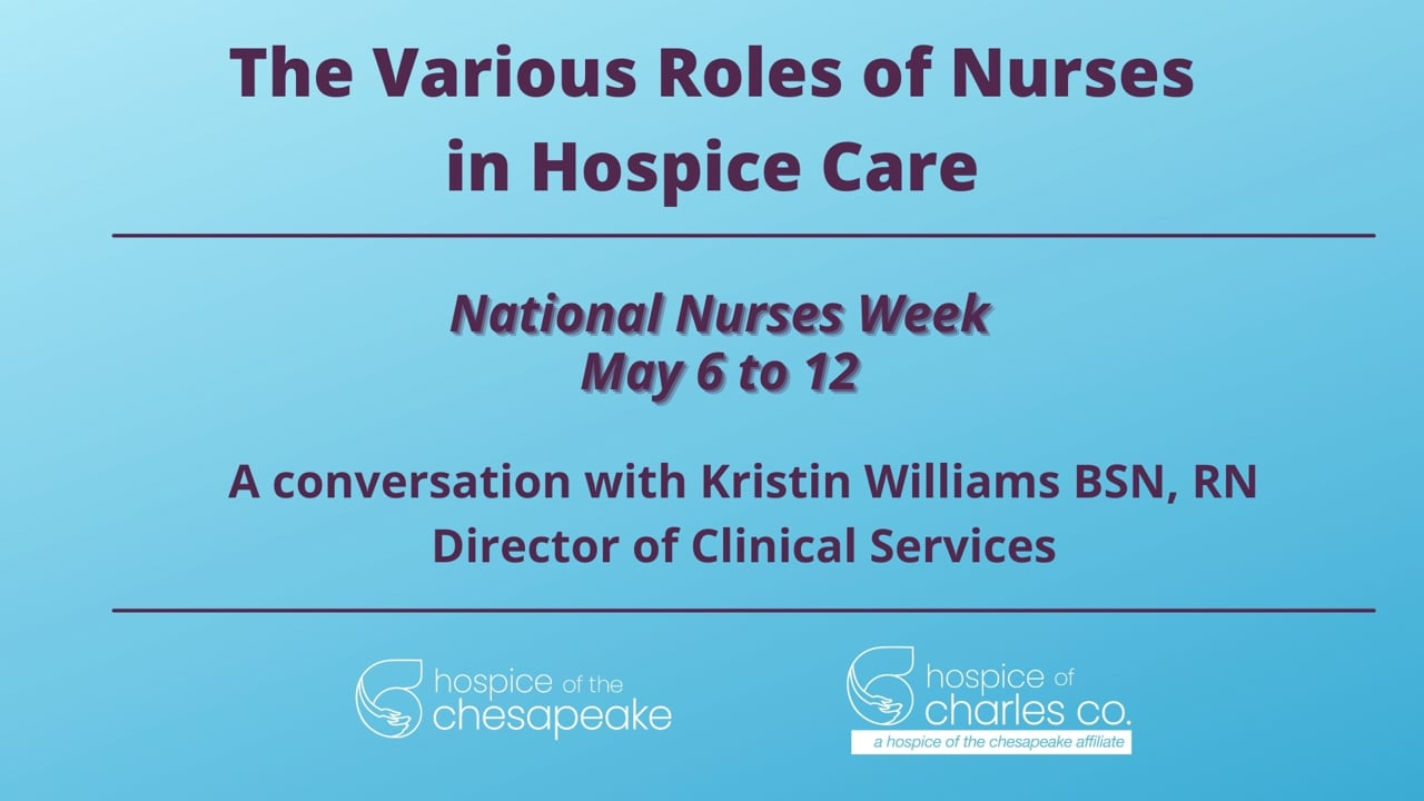 The Various Roles of Nurses in Hospice Care