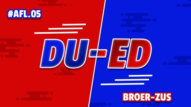 DU-ED: AFL 5 - Broer & Zus