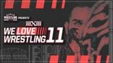 wXw We Love Wrestling 11