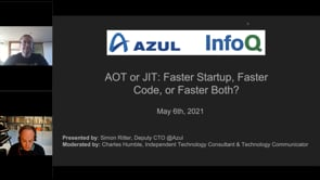 Azul/InfoQ Webinar: AOT or JIT: Faster Startup, Faster Code, or Faster Both?