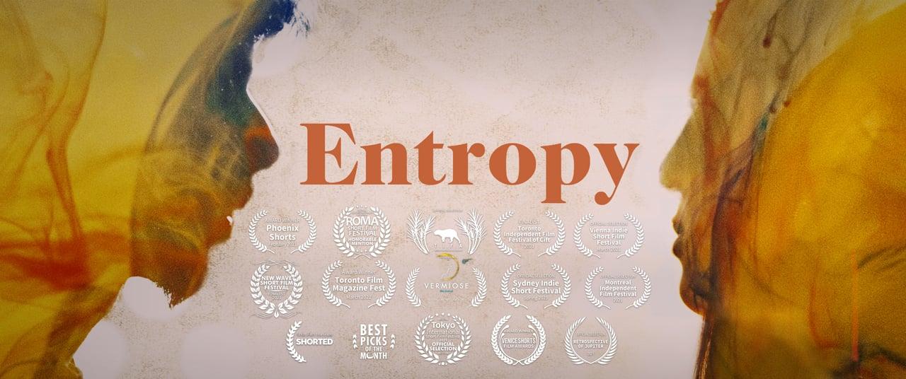 Entropy   Short Film Nominee
