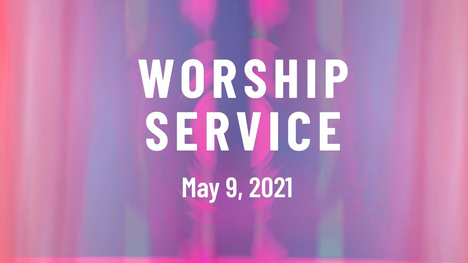 Worship May 9