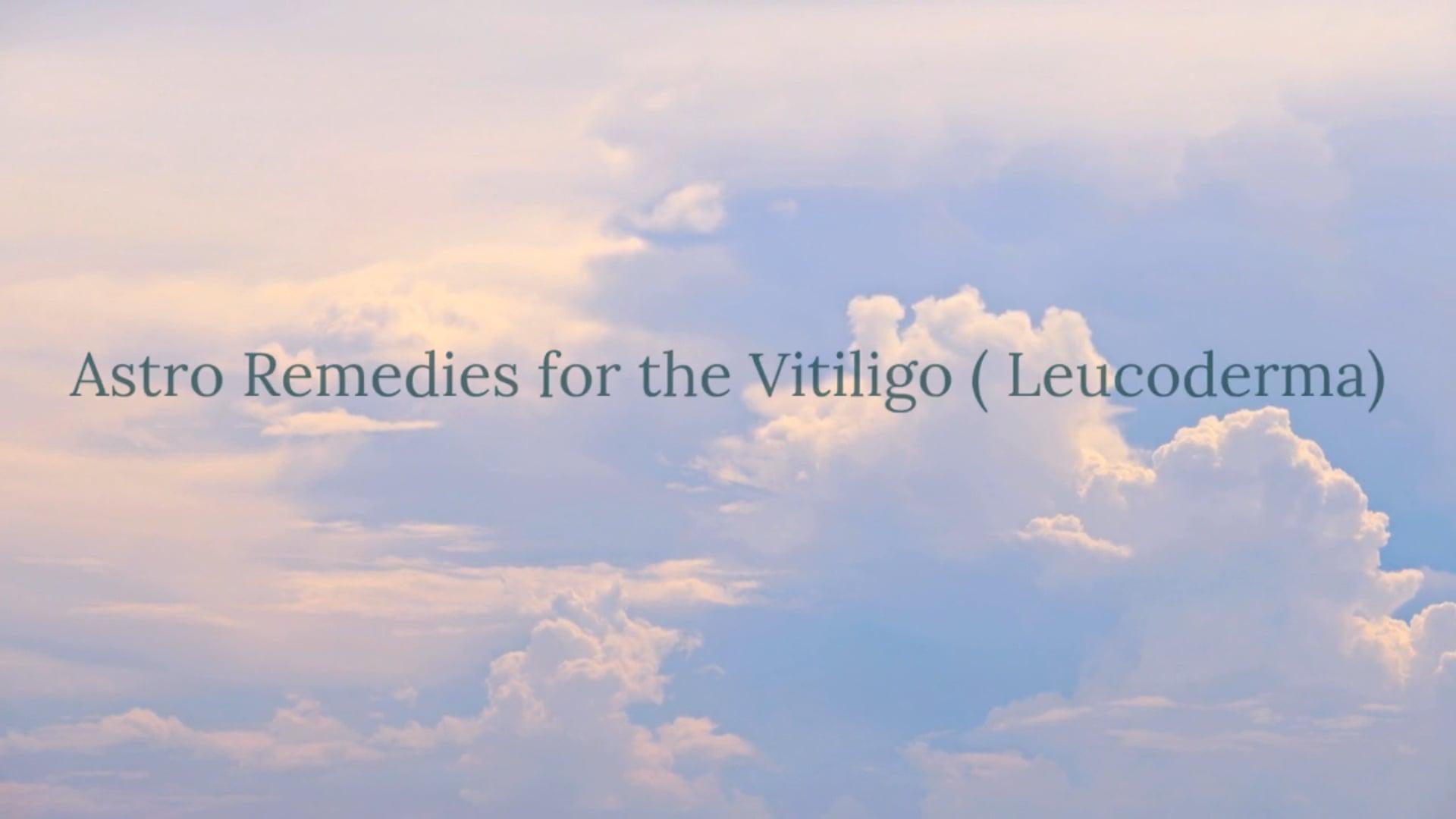 Astro Remedies for the Vitiligo