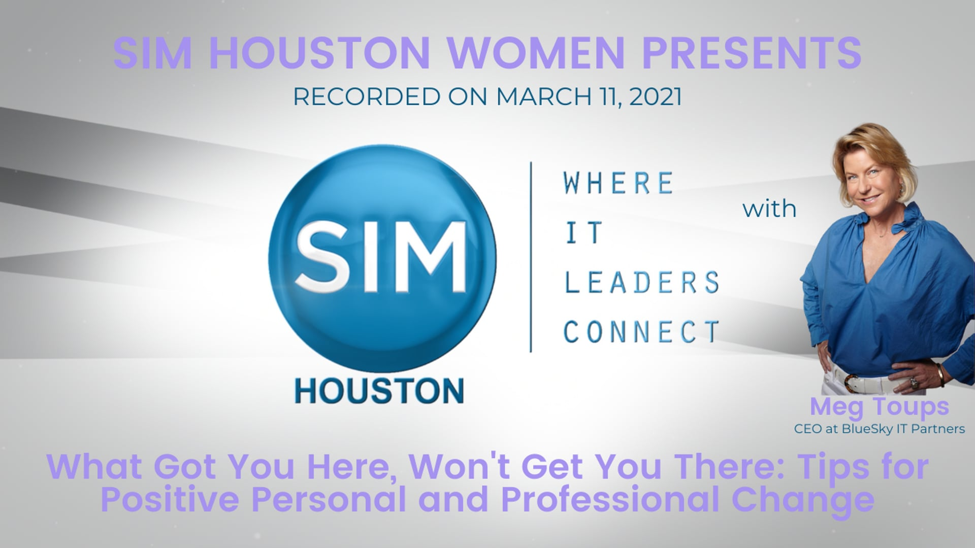 SIM Women Presents: What Got You Here, Won't Get You There Featuring Meg Toups
