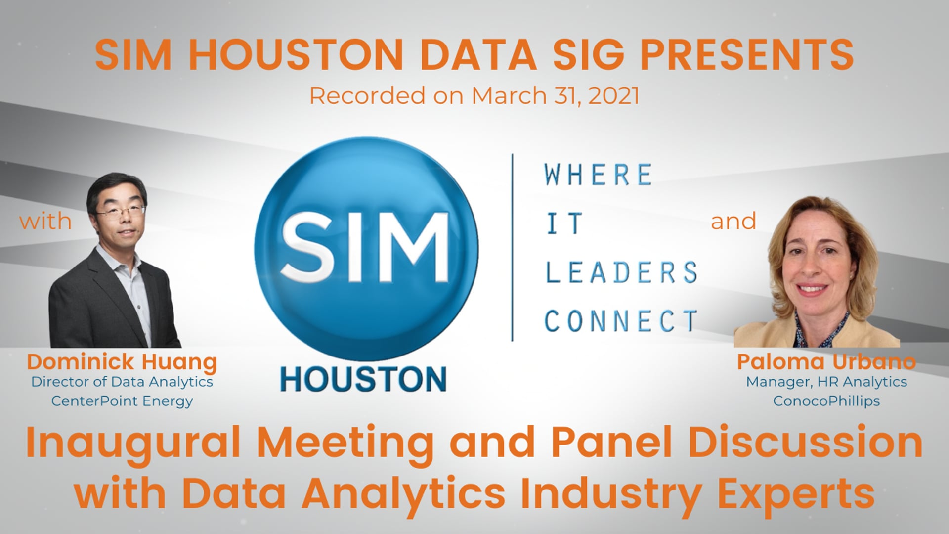 SIM Houston Data SIG Inaugural Meeting and Panel Discussion with Data Analytics Industry Experts