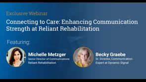 Connecting To Care: Enhancing Communication Strength At Reliant Rehabilitation