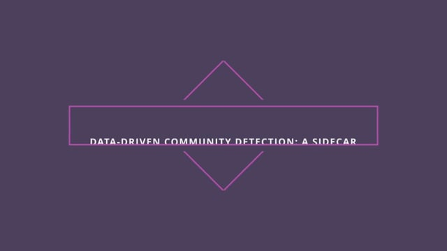 Data-Driven Community Detection: A Sidecar Story