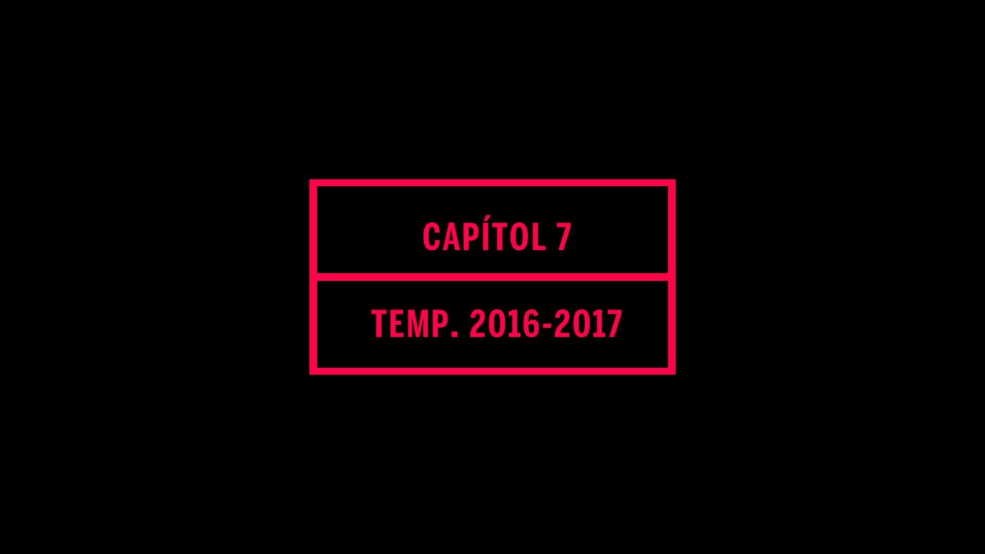 Capítol 07 - Temporada SF 16/17