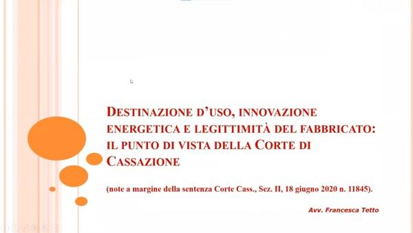 Destinazione d'uso, innovazione energetica e legittimità del fabbricato